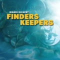 Finders Keepers by Mahdi Gilbert (Instant Download)