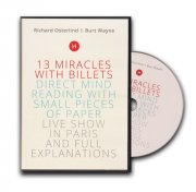 13 Miracles with Billets by Richard Osterlind