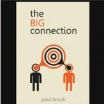 The Big Connection by Paul Brook