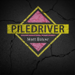 Pile Driver by Matt Baker (Instant Download)