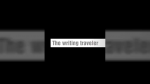 The Writing Traveler by Frederick Hoffmann