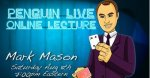 Mark Mason LIVE Penguin LIVE