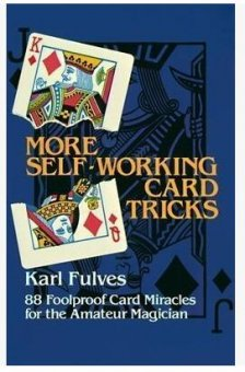 More Self Working Card Tricks by Karl Fulves