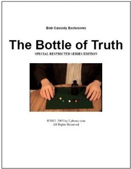 Bottle Of Truth by Bob Cassidy