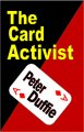 The Card Activist by Peter Duffie (Instant Download)