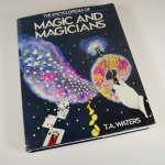 The Encyclopedia of Magic and Magicians by T.A. Waters