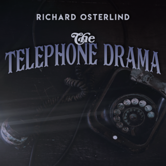 The Telephone Drama by Annemann presented by Richard Osterlind (Instant Download)