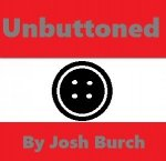 Unbuttoned By Joshua Burch