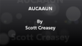 AUCAAUN Any Unknown Card at Any Unknown Number by Scott Creasey