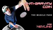 AntiGravity Coin The Muscle Pass by Kris Nevling