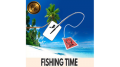Fishing Time by RN Magic video (Download)