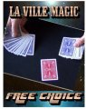 Free Choice by La Ville Magic