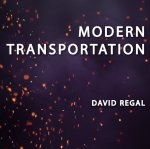 Modern Transportation by David Regal