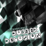 Rubber Delusion by Joe Rindfleisch (Instant Download)
