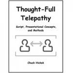 Thought-Full Telepathy by Chuck Hicko