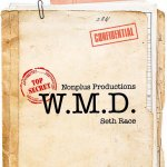 W.M.D. by Seth Race and Nonplus Productions