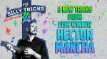 My Silly Tricks 2 Hango Edition by Hector Mancha