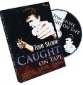 Caught On Tape by Tom Stone