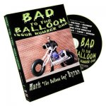 Bad To The Balloon by Mark Byrne Volume 1