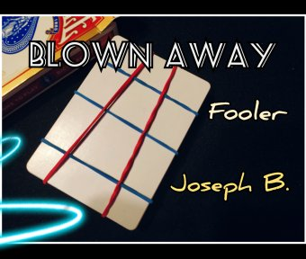 BLOWN AWAY by Joseph B. (Instant Download)