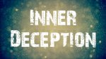 Inner Deception by Itsallanillusion (Instant Download)