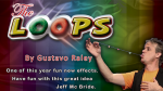 The Loops by Gustavo Raley (Gimmick Not Included)