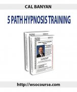 5 Path Hypnosis Training by Cal Banyan