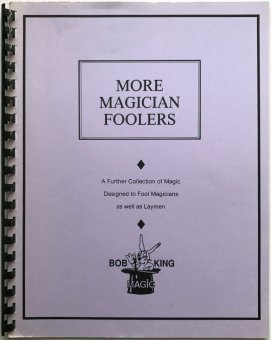 More Magician Foolers by Bob King