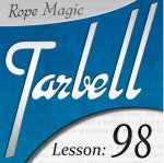 Tarbell 98: Rope Magic (Instant Download)