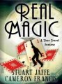 Real Magic by Stuart Jaffe and Cameron Francis