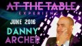 At The Table Live Lecture starring Danny Archer