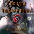 Thought Implantation by Kenton Knepper