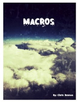 Macros by Chris Beason