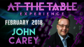 At The Table Live Lecture John Carey February 21st 2018 video (Download)