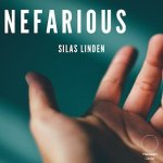 Nefarious by Silas Linden