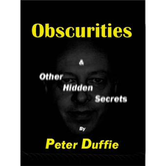 Obscurities by Peter Duffie