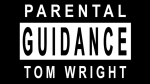 Parental Guidance by Tom Wright (Gimmicks Not Included)