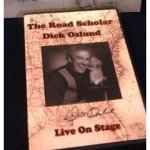 Road Scholar Live on Stage DVD by Dick Oslund