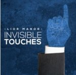 Invisible Touches by Lior Manor (New)