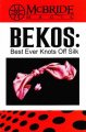 Best Ever Knots Off Silk by Jeff McBride