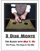 3 Disk Monte by Max T. Oz (Video+PDF)