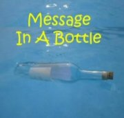 Message in a Bottle by Tom Yurasits