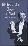 Mulholland's Book of Magic by John Mulholland