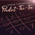 Predict-Tac-Toe by Richard Osterlind presented by Simone Turkington (Instant Download)