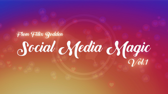 Social Media Magic vol.1 by Felix Bodden