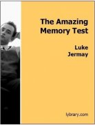 Amazing Memory Test by Luke Jermay