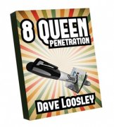 8 Queen Penetration by Dave Loosley