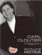 1994 Lecture Notes on Magic by Carl Cloutier