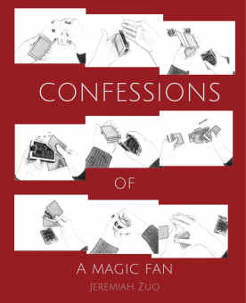 Confessions of a Magic Fan by Jeremiah Zuo (Instant Download)
