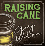 Raising Cane by Gregory Wilson & David Gripenwaldt (Instant Download)
